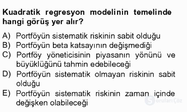 Portföy Yönetimi Tek Ders Sınavı 20. Soru