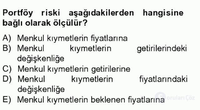Portföy Yönetimi Tek Ders Sınavı 6. Soru