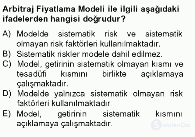 Portföy Yönetimi Tek Ders Sınavı 8. Soru