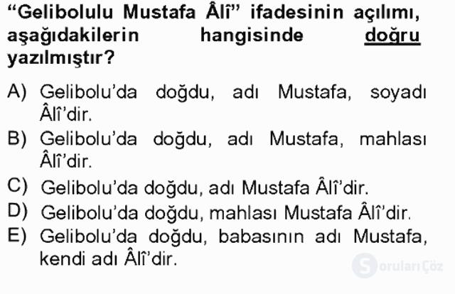 XVI. Yüzyıl Türk Edebiyatı Tek Ders Sınavı 10. Soru