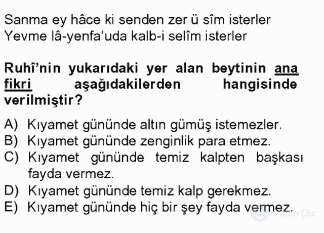 XVI. Yüzyıl Türk Edebiyatı Tek Ders Sınavı 11. Soru