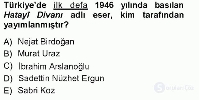 XVI. Yüzyıl Türk Edebiyatı Tek Ders Sınavı 3. Soru