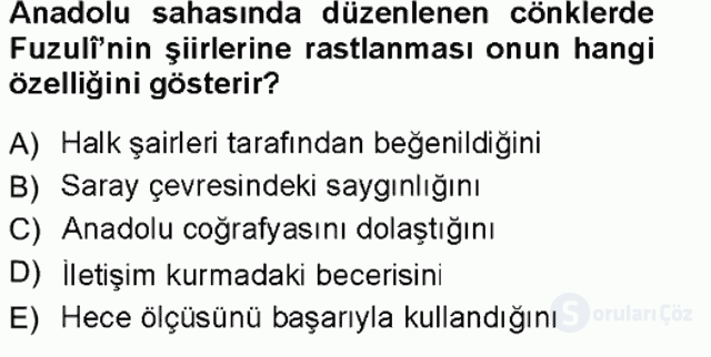XVI. Yüzyıl Türk Edebiyatı Tek Ders Sınavı 6. Soru