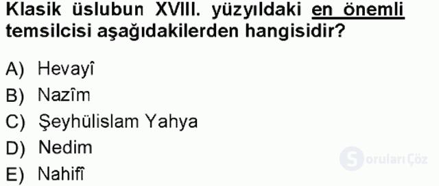 XVIII. Yüzyıl Türk Edebiyatı Tek Ders Sınavı 17. Soru