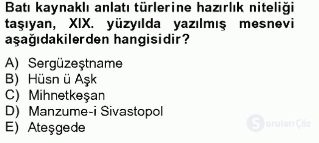 XIX. Yüzyıl Türk Edebiyatı Tek Ders Sınavı 16. Soru