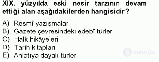 XIX. Yüzyıl Türk Edebiyatı Tek Ders Sınavı 17. Soru