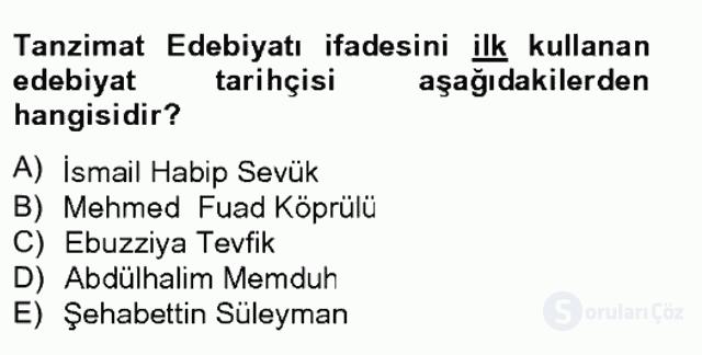 XIX. Yüzyıl Türk Edebiyatı Tek Ders Sınavı 2. Soru