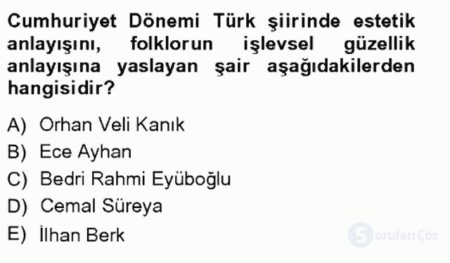 Cumhuriyet Dönemi Türk Şiiri Tek Ders Sınavı 18. Soru
