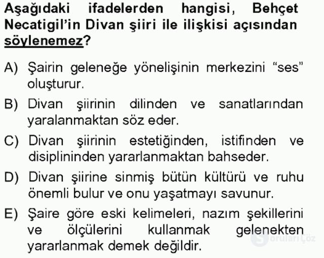 Cumhuriyet Dönemi Türk Şiiri Tek Ders Sınavı 20. Soru