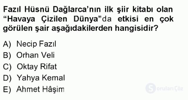 Cumhuriyet Dönemi Türk Şiiri Tek Ders Sınavı 9. Soru