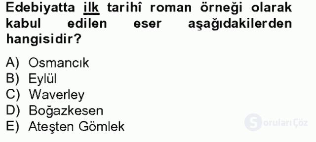 Çağdaş Türk Romanı Tek Ders Sınavı 1. Soru
