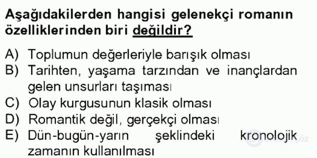 Çağdaş Türk Romanı Tek Ders Sınavı 15. Soru