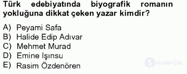 Çağdaş Türk Romanı Tek Ders Sınavı 17. Soru