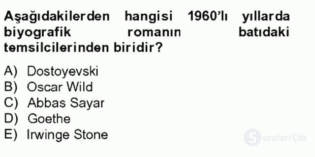 Çağdaş Türk Romanı Tek Ders Sınavı 18. Soru