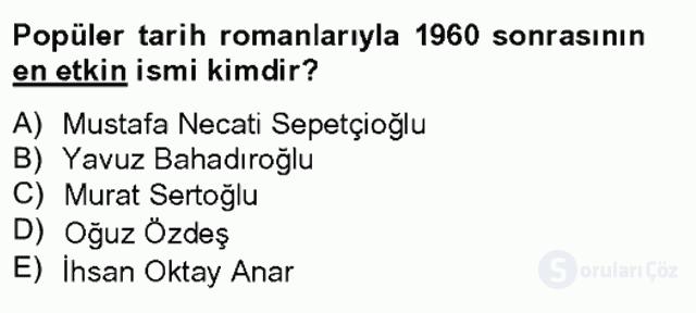Çağdaş Türk Romanı Tek Ders Sınavı 2. Soru