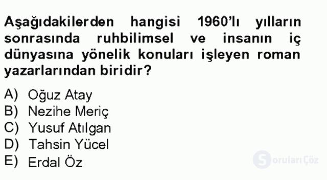 Çağdaş Türk Romanı Tek Ders Sınavı 20. Soru
