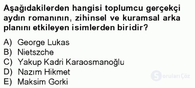 Çağdaş Türk Romanı Tek Ders Sınavı 3. Soru
