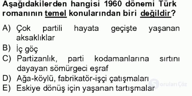 Çağdaş Türk Romanı Tek Ders Sınavı 5. Soru