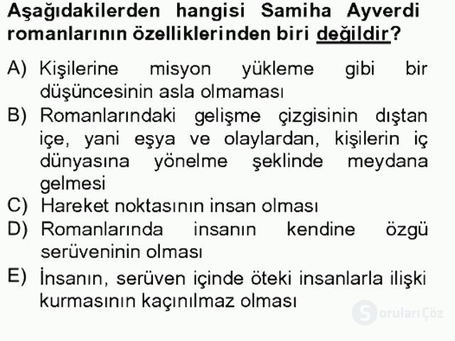 Çağdaş Türk Romanı Tek Ders Sınavı 6. Soru