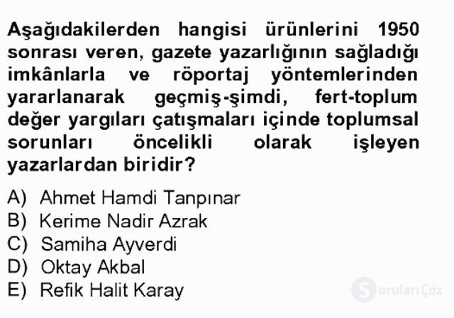 Çağdaş Türk Romanı Tek Ders Sınavı 7. Soru