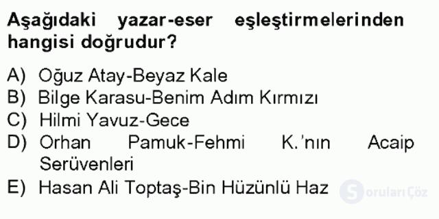 Çağdaş Türk Romanı Tek Ders Sınavı 8. Soru