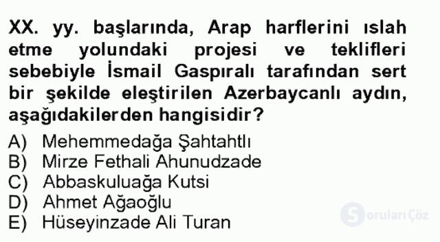 Çağdaş Türk Edebiyatları I Tek Ders Sınavı 17. Soru