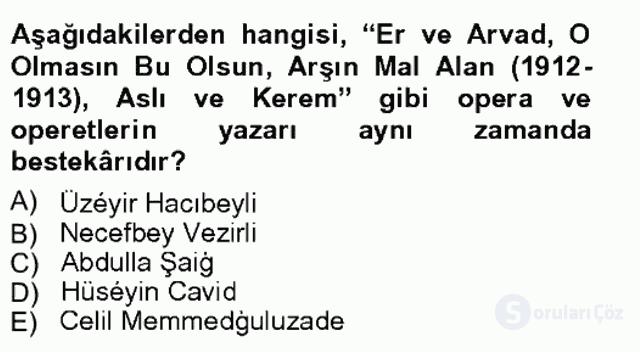 Çağdaş Türk Edebiyatları I Tek Ders Sınavı 2. Soru