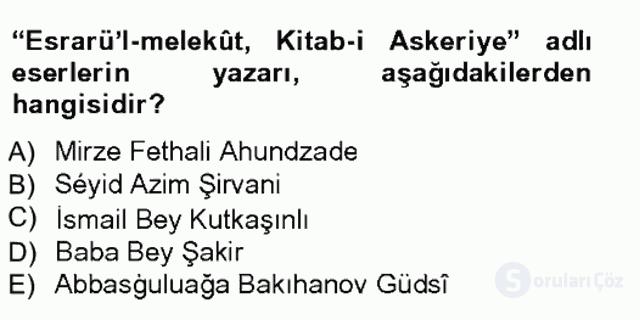 Çağdaş Türk Edebiyatları I Tek Ders Sınavı 20. Soru
