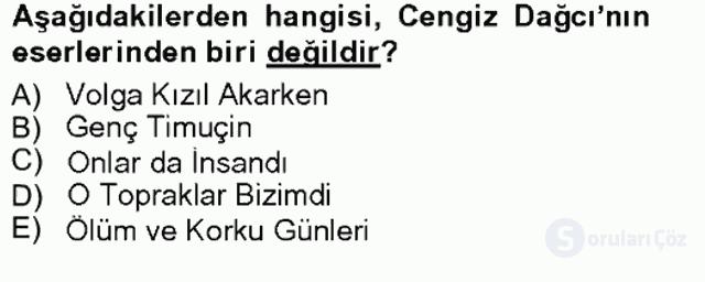 Çağdaş Türk Edebiyatları I Tek Ders Sınavı 8. Soru
