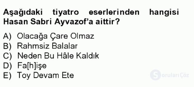 Çağdaş Türk Edebiyatları I Tek Ders Sınavı 9. Soru
