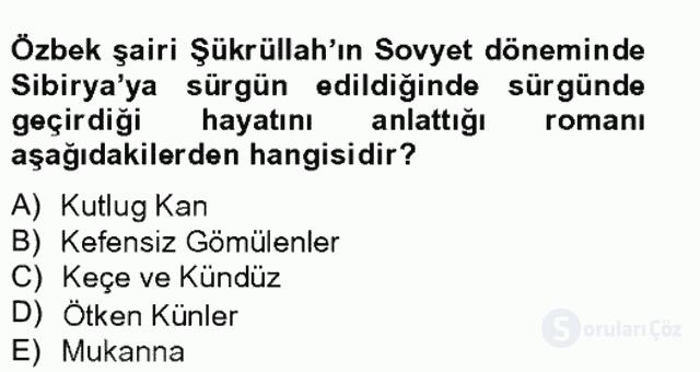 Çağdaş Türk Edebiyatları II Tek Ders Sınavı 10. Soru