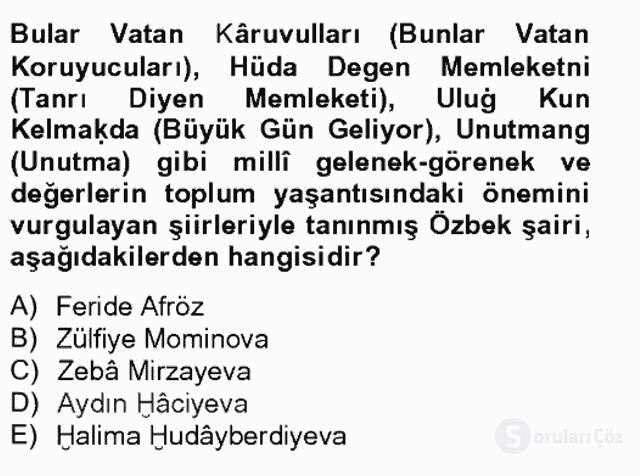 Çağdaş Türk Edebiyatları II Tek Ders Sınavı 11. Soru