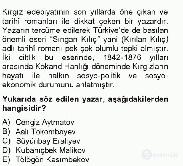 Çağdaş Türk Edebiyatları II Tek Ders Sınavı 13. Soru