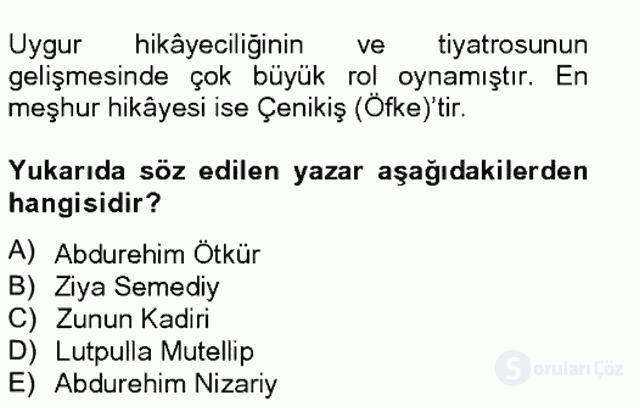 Çağdaş Türk Edebiyatları II Tek Ders Sınavı 14. Soru