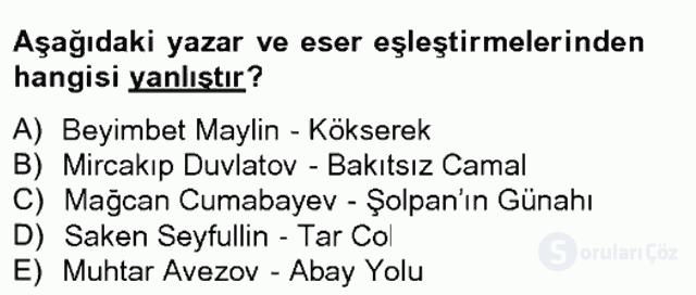 Çağdaş Türk Edebiyatları II Tek Ders Sınavı 3. Soru