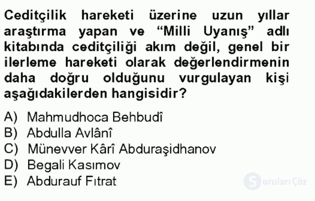 Çağdaş Türk Edebiyatları II Tek Ders Sınavı 5. Soru