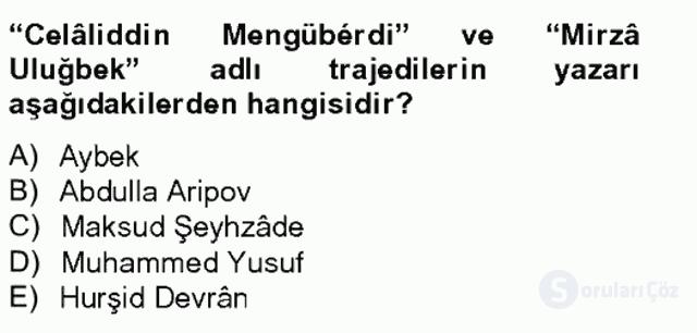 Çağdaş Türk Edebiyatları II Tek Ders Sınavı 7. Soru