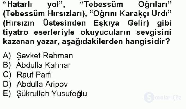 Çağdaş Türk Edebiyatları II Tek Ders Sınavı 9. Soru