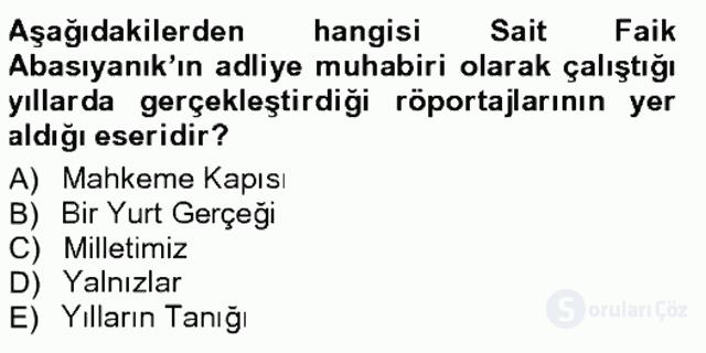 Cumhuriyet Dönemi Türk Nesri Tek Ders Sınavı 14. Soru