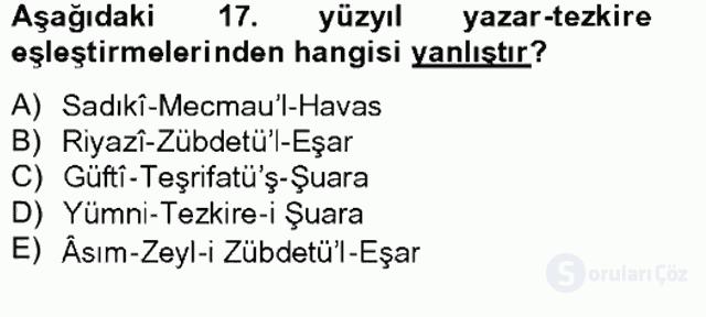 Eski Türk Edebiyatının Kaynaklarından Şair Tezkireleri Tek Ders Sınavı 11. Soru