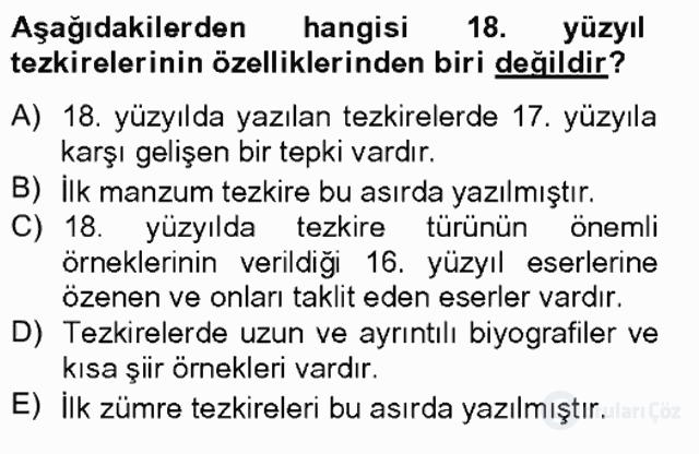 Eski Türk Edebiyatının Kaynaklarından Şair Tezkireleri Tek Ders Sınavı 13. Soru