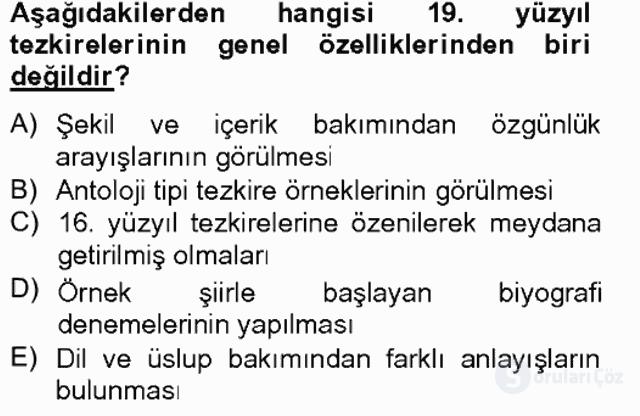 Eski Türk Edebiyatının Kaynaklarından Şair Tezkireleri Tek Ders Sınavı 15. Soru