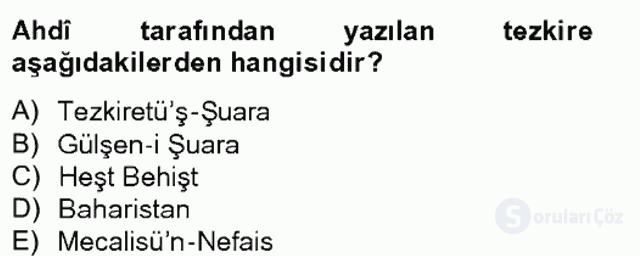 Eski Türk Edebiyatının Kaynaklarından Şair Tezkireleri Tek Ders Sınavı 4. Soru