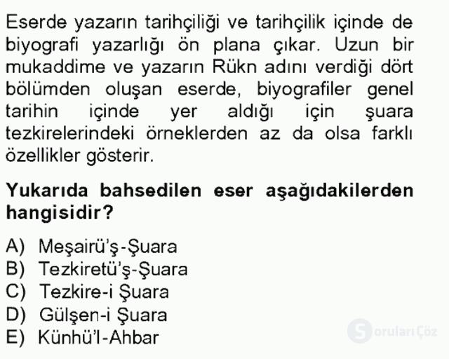 Eski Türk Edebiyatının Kaynaklarından Şair Tezkireleri Tek Ders Sınavı 9. Soru
