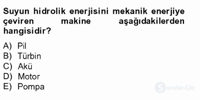 Yenilenebilir Enerji Kaynakları Tek Ders Sınavı 18. Soru