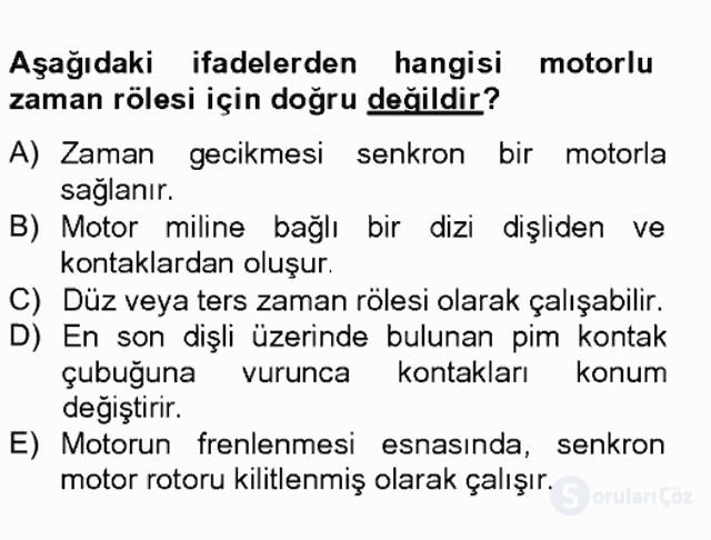 Elektromekanik Kumanda Sistemleri Tek Ders Sınavı 11. Soru