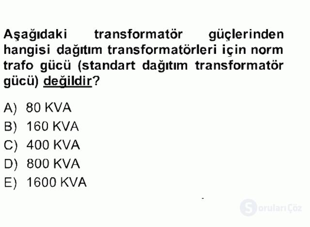 Elektrik Enerjisi İletimi ve Dağıtımı Bahar Final 15. Soru