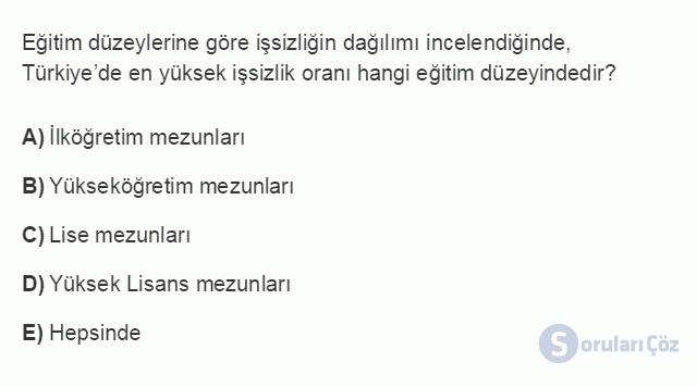 İKT402U 1. Ünite Türkiye Ekonomisinin Temel Özellikleri ve Dünya Ekonomisindeki Yeri Testi II 15. Soru