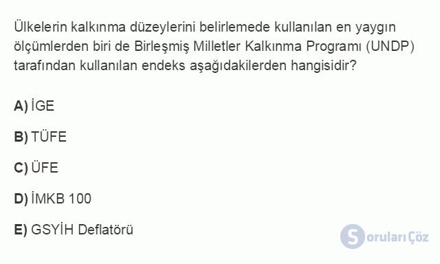 İKT402U 1. Ünite Türkiye Ekonomisinin Temel Özellikleri ve Dünya Ekonomisindeki Yeri Testi II 6. Soru