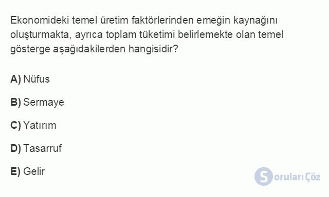 İKT402U 1. Ünite Türkiye Ekonomisinin Temel Özellikleri ve Dünya Ekonomisindeki Yeri Testi III 16. Soru